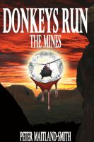 Cover for 'Donkeys Run The Mines'
