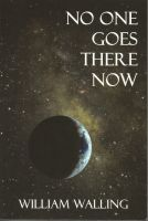 Cover for 'No One Goes There Now'
