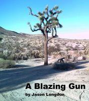 Cover for 'A Blazing Gun'