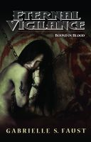 Cover for 'Eternal Vigilance III: Bound in Blood'