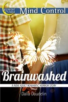 Brainwashed (A New Adult Romantic Horror Story)