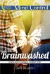 Brainwashed (A New Adult Romantic Horror Story) by Dalia Daudelin