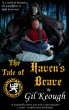 The Tale of Haven's Brave by Gil Keough