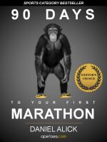 Cover for '90 Days To Your First Marathon'