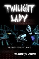 Cover for 'Twilight Lady: The Disappeared #3'