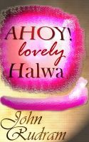 Cover for 'AHOY! Lovely Halwa'