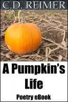 Cover for 'A Pumpkin's Life (Poetry)'
