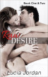 Raw Desire Book One & Two: Special Edition by Lucia Jordan