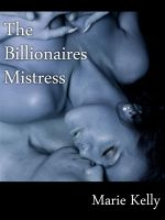 Cover for 'The Billionaires Mistress'
