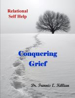Cover for 'Conquering Grief: Relational Self Help Series'
