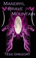 Cover for 'Mandryl Brave Mountain'