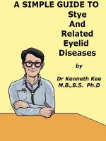 Cover for 'A Simple Guide to Stye and Related Eyelid Diseases'