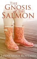 Cover for 'The Gnosis of the Salmon'