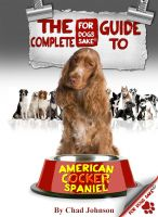 Cover for 'The Complete Guide To The American Cocker Spaniel'