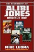 The Adventures of Alibi Jones Omnibus One by Mike Luoma