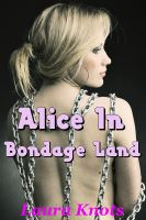 Cover for 'Alice in Bondage Land'