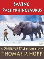 Cover for 'Saving Pachyrhinosaurus'