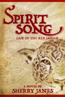 Cover for 'Spirit Song, Cape of the Red Jaguar'