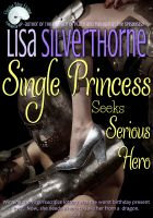 Cover for 'Single Princess Seeks Serious Hero'