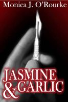 Cover for 'Jasmine & Garlic'