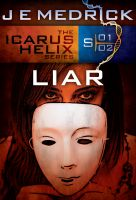 Cover for 'Liar (Icarus Helix #2)'