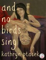 Cover for 'And No Birds Sing'