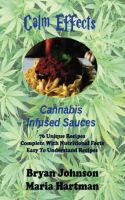 Cover for 'Calm Effects: Cannabis Infused Sauces!'