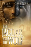 Cover for 'The Jaguar and the Wolf'