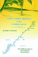 Cover for 'Forty-Three Bridges to the Florida Keys'