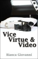 Cover for 'Vice, Virtue & Video'