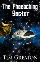 Cover for 'The Pheesching Sector - A 6,000 Word Short Story'