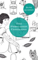Cover for 'The Persuasion Companion (Includes Study Guide, Historical Context, Biography and Character Index)'