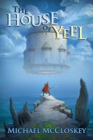 Cover for 'The House of Yeel'