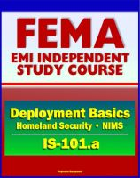 Cover for '21st Century FEMA Study Course: Deployment Basics (IS-101.a) - Domestic Incident Deployments, Homeland Security, NIMS'