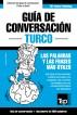Guía de Conversación Español-Turco y vocabulario temático de 3000 palabras by Andrey Taranov