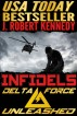 Infidels (Delta Force Unleashed, Book #2) by J. Robert Kennedy