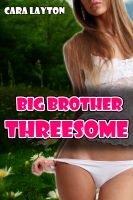 Cover for 'Big Brother Threesome (Taboo Menage Breeding Erotica)'