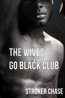 Cover for 'The Wives Go Black Club'