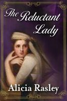 Cover for 'The Reluctant Lady, a Regency Romance'