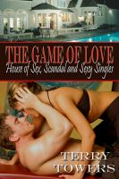 Cover for 'The Game Of Love: House of Sex, Scandal And Sexy Singles'