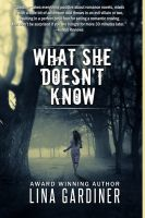 Cover for 'What She Doesn't Know'