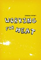 Cover for 'Working for Heat'