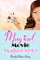 Cover for 'Magical Movie Makeovers'