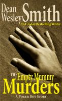 Cover for 'The Empty Mummy Murders: A Poker Boy Story'
