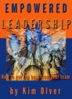 Cover for 'Empowered Leadership-How to get the best from your team'