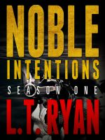 Cover for 'Noble Intentions: Season One'