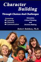 Cover for 'Character Building Through Choices and Challenges'