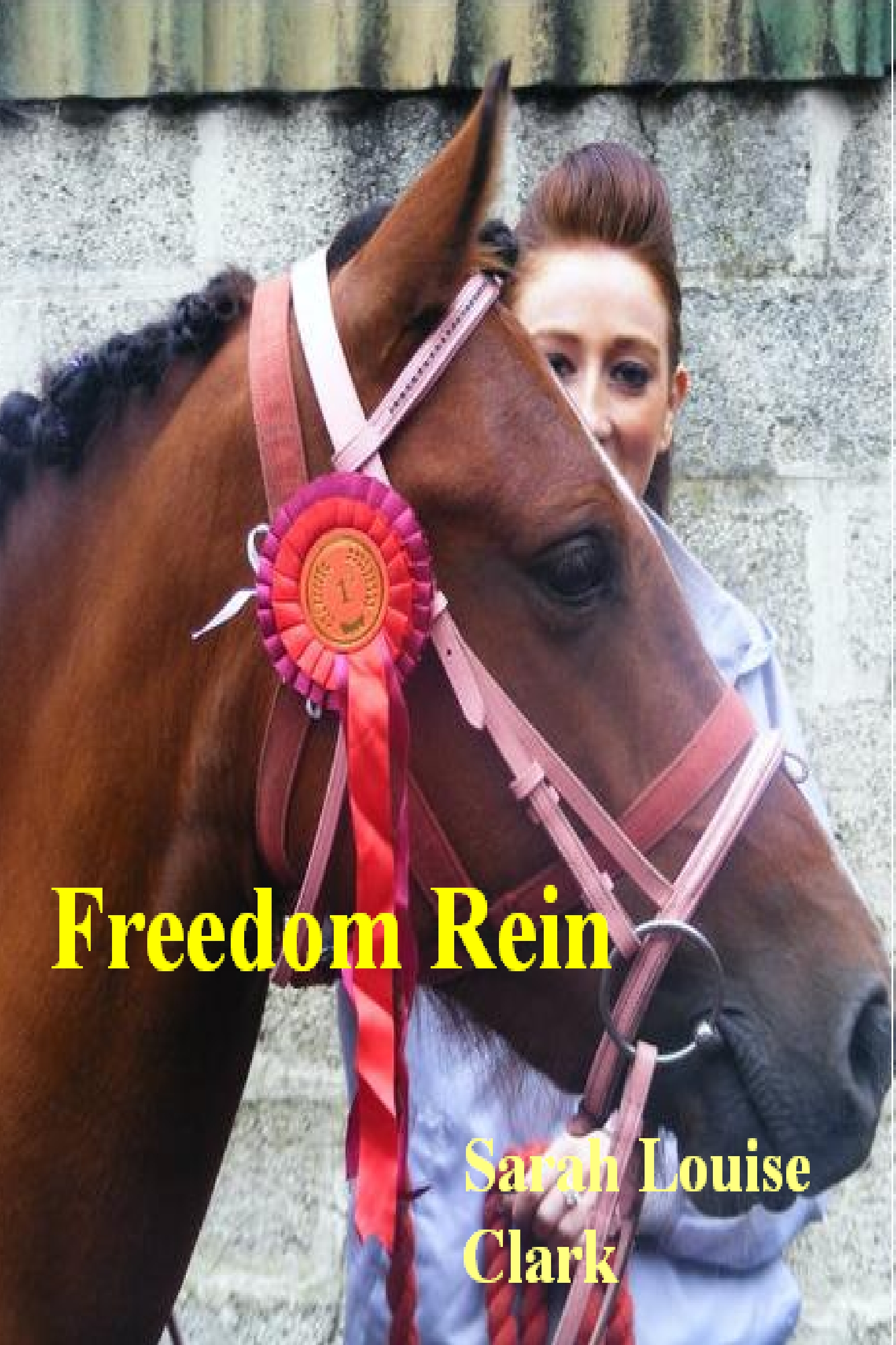 Sarah Louise Clark - Freedom Rein