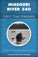 Cover for 'Missouri River 340 First Time Finisher'