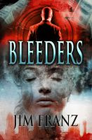 Cover for 'Bleeders'